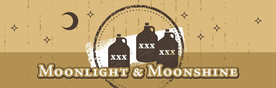 Moonlight & Moonshine Event