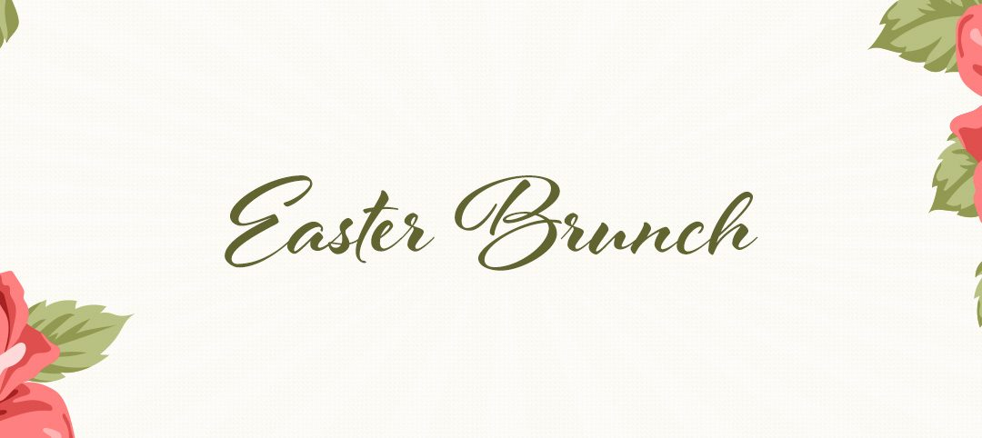 Easter Sunday Brunch