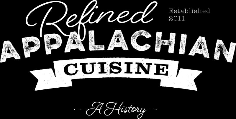 Refined Appalachian Cuisine