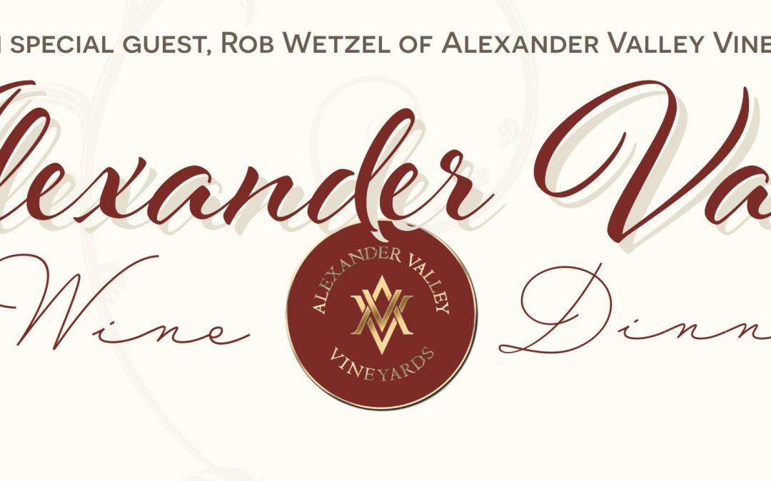 Alexander Valley Wine Dinner